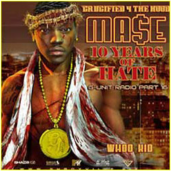 Mase 10 Years of Hate - G-Unit Mixtape