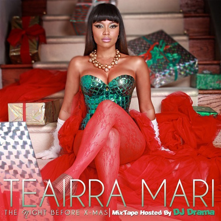 DJ Drama Teairra Mari The Night Before X-Mas mixtape cover