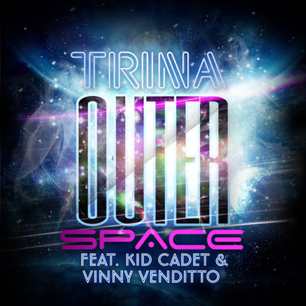 Trina - Outerspace feat. Kid Cadet & Vinny Venditto cover